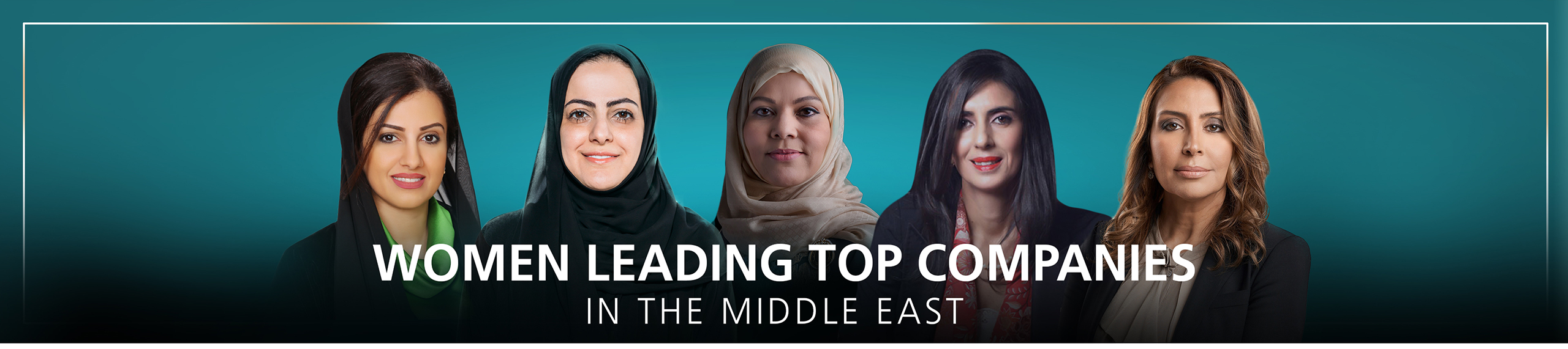 Women Leading Top Companies In The Middle East