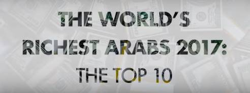 worlds richest arabs 2017