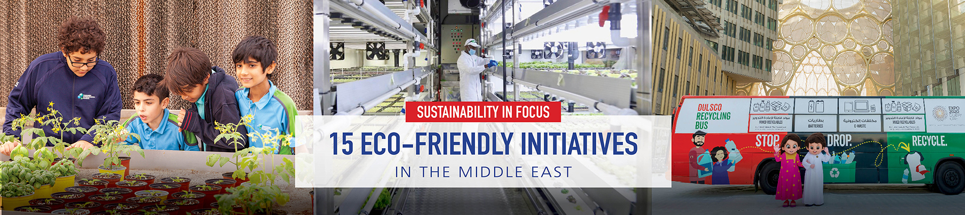 15 Eco-Friendly Initiatives In The Middle East