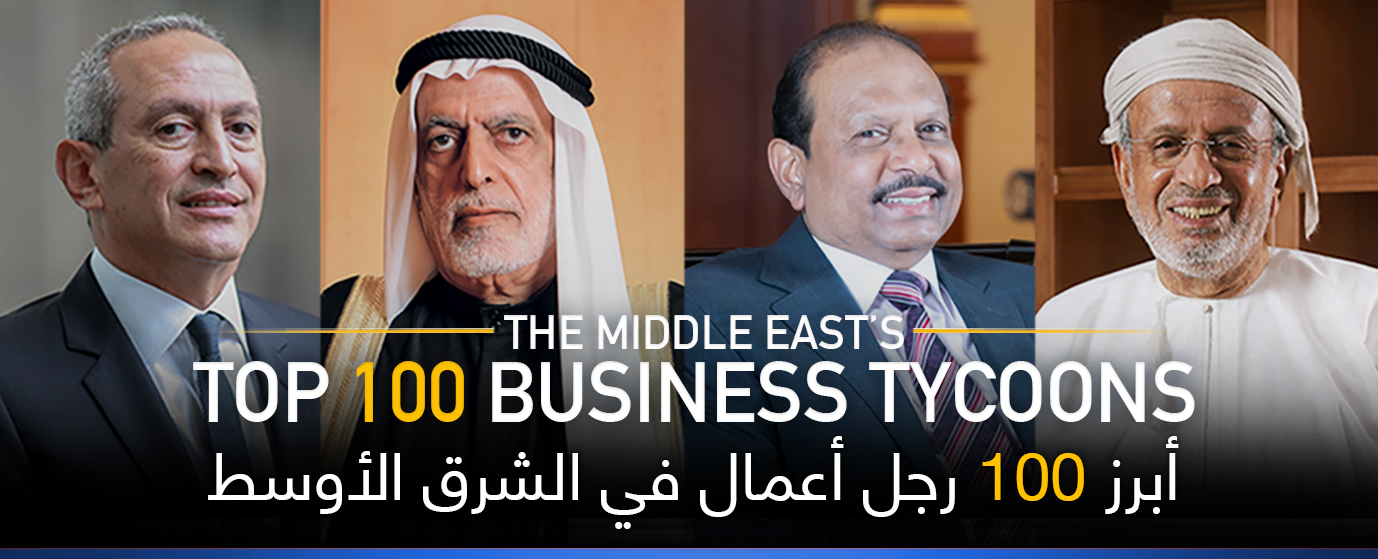 The Middle East's Top 100 Business Tycoons